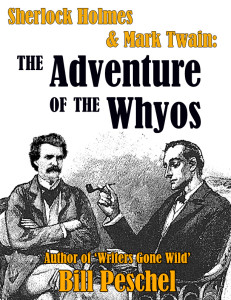 "Cover for ""Sherlock Holmes & Mark Twain: The Adventure of the Whyos"""
